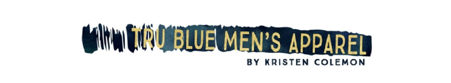 "The words ""Tru Blue Men's Apparel by Kristen Colemon"" written in decorative font to form a logo."